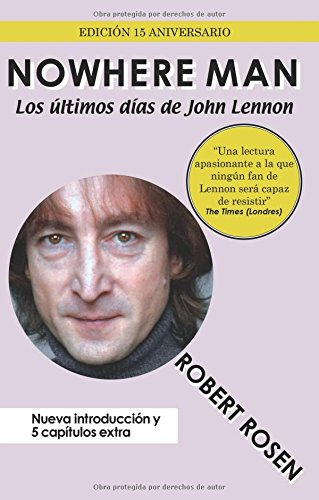 Nowhere Man: Los últimos días de John Lennon