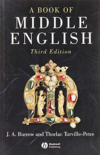 Compare Textbook Prices for A Book of Middle English 3 Edition ISBN 8601404303913 by Burrow, J. A.,Turville-Petre, Thorlac
