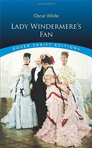 Lady Windermere's Fan (Dover Thrift Editions) by Oscar Wilde (2011) Paperback