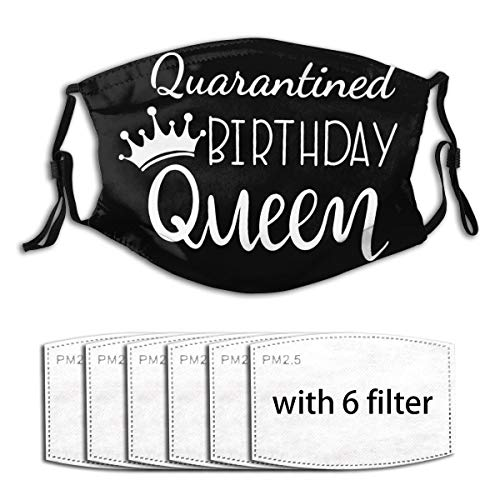 Quarantined Birthday Queen Face Masks with Filter Cores, Reusable, Adult Neutral, Dustproof (Multiple Filter Cores)