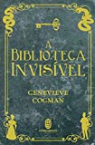A Biblioteca Invisível: 1