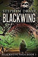 Blackwing: Large Print Edition (Blackwing Saga)