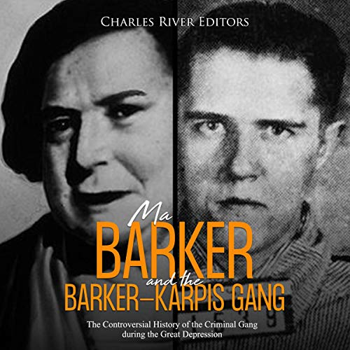Ma Barker and the Barker-Karpis Gang  By  cover art