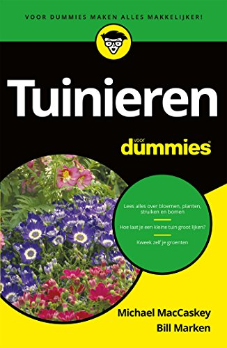 Tuinieren voor Dummies (Dutch Edition)
