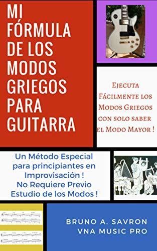 Mi Fórmula de los Modos Griegos: Método para Guitarra. eBook ...