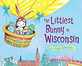 The Littlest Bunny in Wisconsin: An Easter Adventure