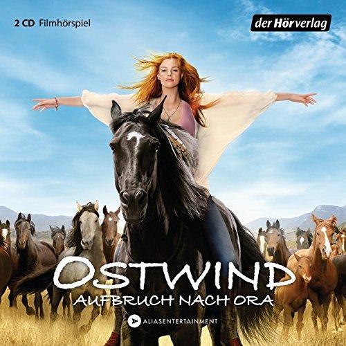 Ostwind - Aufbruch nach Ora: Das Filmhörspiel (Ostwind - Die Filmhörspiele, Band 3)