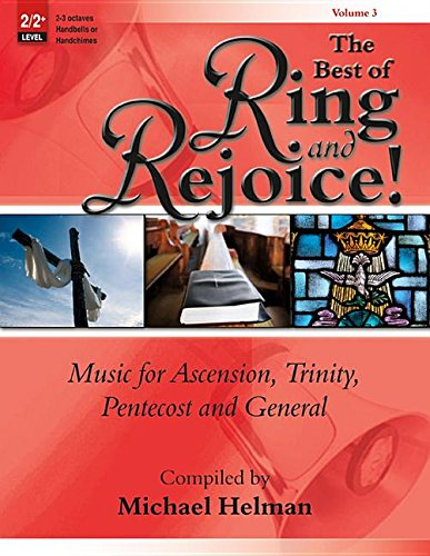 The Best of Ring and Rejoice! - Vol. 3: Music for Ascension, Trinity, Pentecost and General