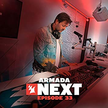 Armada Next - Episode 33