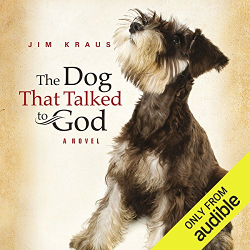 The Dog That Talked to God audiobook cover art