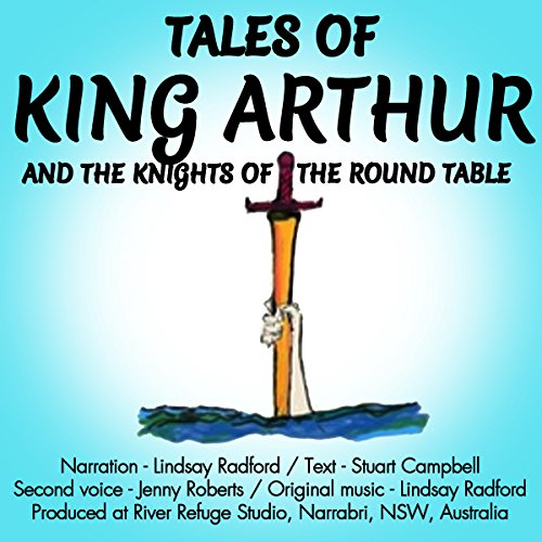 Tales of King Arthur and the Knights of the Round Table audiobook cover art