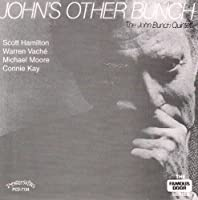 John's Other Bunch by John Bunch (2003-01-21)