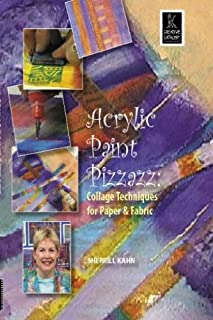 Acrylic Paint Pizzazz: Collage Techniques for Paper & Fabric with Sherrill Kahn