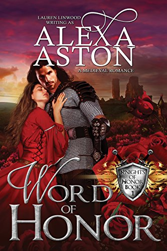 Book: Word of Honor (Knights of Honor Series Book 1) by Alexa Aston