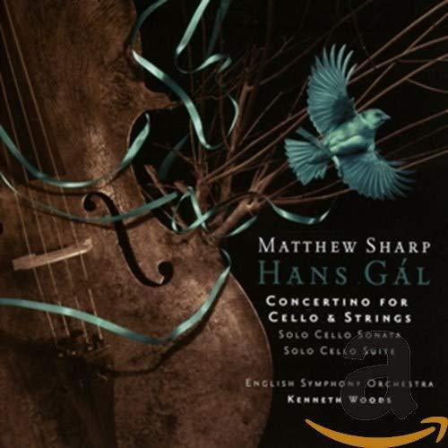 Hans Gál : Concertino pour violoncelle et orchestre - Oeuvres pour violoncelle seul. Sharp, Woods.