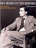 DES MODES ET DES HOMMES - Deux siècles d'élégance masculine de Farid CHENOUNE ( 5 octobre 1993 )