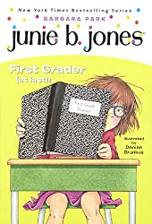 Junie B. Jones, First Grader (At Last!) (Turtleback School & Library Binding Edition)