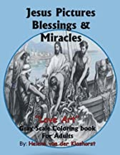 Jesus Pictures Blessings & Miracles: Gray Scale Coloring
