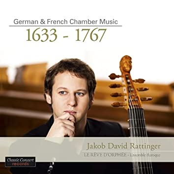 German & French Chamber Music 1633 – 1767