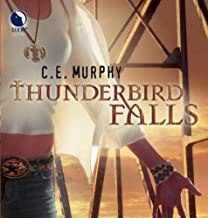 Thunderbird Falls: The Walker Papers, Book 2