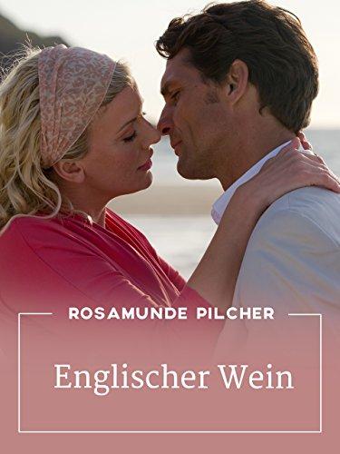 Rosamunde Pilcher: Englischer Wein