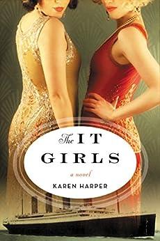 The It Girls: A Novel by [Karen Harper]