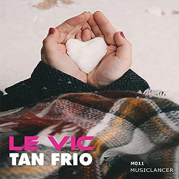 Tan Frio