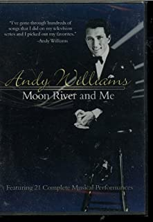Andy Williams Moon River and Me Featuring 21 Complete Musical Performances by Andy Williams