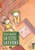 La Cité Saturne , tome 3