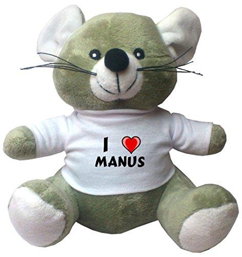 Maus Plüschtier mit Ich liebe Manus T-Shirt (Vorname/Zuname/Spitzname)