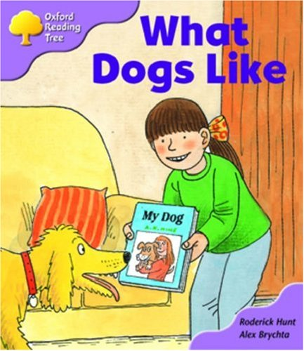 Oxford Reading Tree: Stage 1+: More First Sentences A: What Dogs Likeの詳細を見る