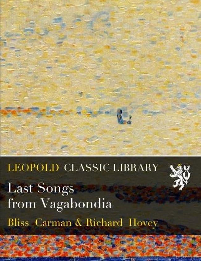 謎管理しますとらえどころのないLast Songs from Vagabondia