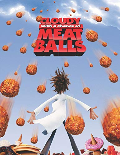 Cloudy With A Chance Of Meatballs: Screenplay