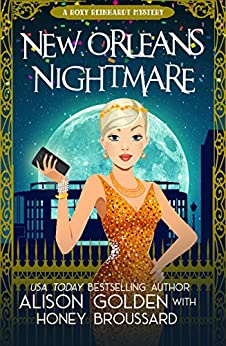 New Orleans Nightmare (A Roxy Reinhardt Cozy Mystery Book 2) by [Alison Golden, Honey Broussard]