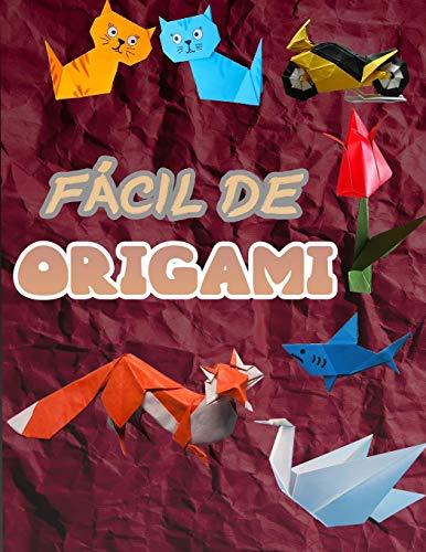 FÁCIL DE ORIGAMI: 50 proyectos sencillos de origami