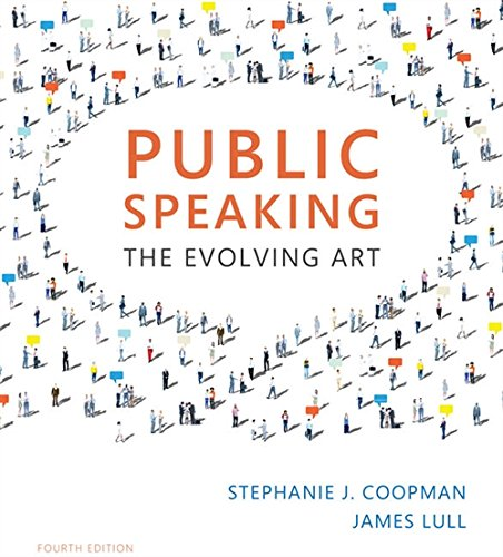 Compare Textbook Prices for Public Speaking: The Evolving Art with MindTap Speech, 1 term 6 months Printed Access Card MindTap Course List 4 Edition ISBN 9781337090568 by Coopman, Stephanie J.,Lull, James