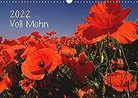 Voll Mohn (Wandkalender 2022 DIN A3 quer): Mohnblueten in Rheinhessen (Monatskalender, 14 Seiten )