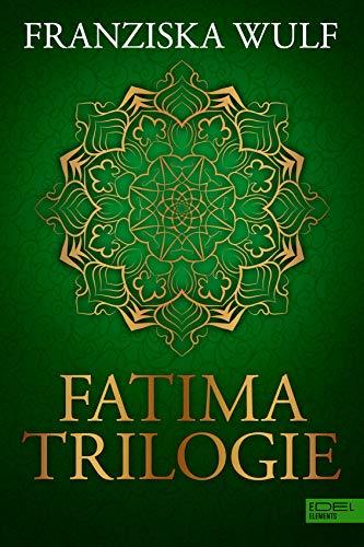 Fatima Trilogie Gesamtausgabe