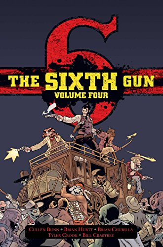 The Sixth Gun Hardcover Volume 4: Deluxe Edition