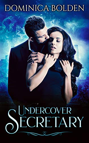 Undercover Secretary (Supernatural Society Book 1) by [Dominica Bolden]
