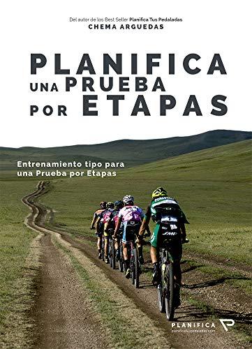 Planifica una prueba por etapas eBook: Arguedas Lozano, Chema ...