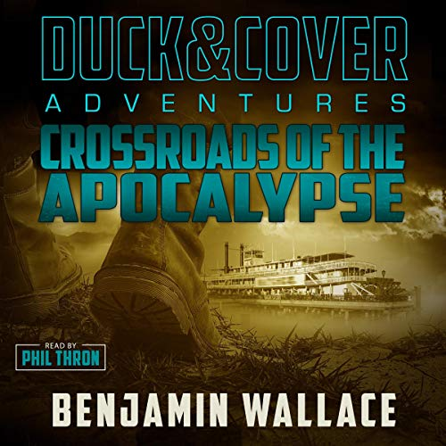 Crossroads of the Apocalypse Audiobook By Benjamin Wallace cover art