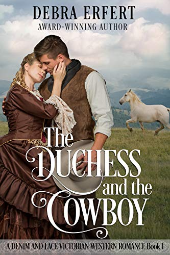 The Duchess And The Cowboy by Debra Erfert ebook deal