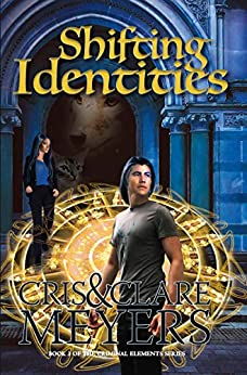 Shifting Identities (Criminal Elements Book 3) by [Clare Meyers, Cris Meyers]