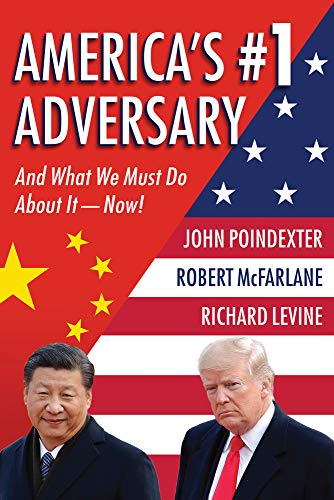 America's #1 Adversary: And What We Must Do About It – Now!