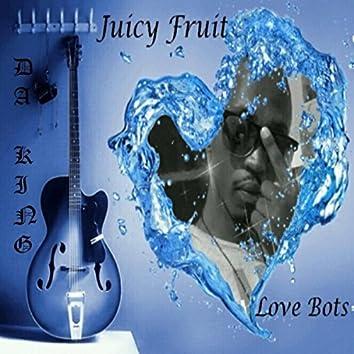 Juicy Fruit (Love Bots)