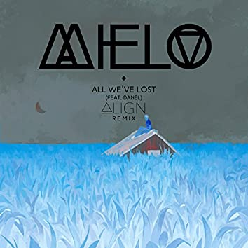 All We've Lost (Remix)