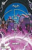 Batman/Fortnite: Punto cero núm. 05 De 6 (Batman/Fortnite: Punto cero (O.C.))