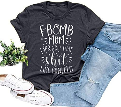 F Bomb MOM I Sprinkle That Shit Like Confetti Graphic Letter Print T Shirt for Women Summer product image