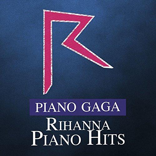 Rihanna Piano Hits
